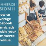 facebook-dynamic-ads-for-ecommerce-workshop